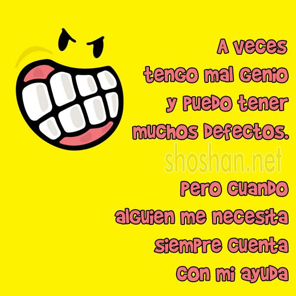 ===El mal genio=== A_veces_tengo_mal_genio