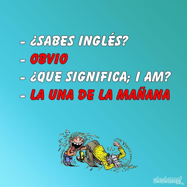 Imágen gratis ¿Sabes Inglés? Obvio ¿Que significa; I am