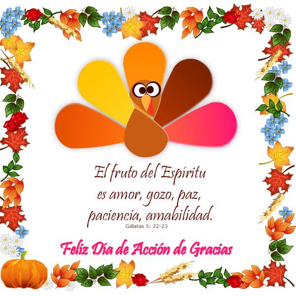 Dia Del Pavo 2018 >> Imágenes para Thanksgiving. El fruto del Espíritu es amor, gozo, paz, paciencia, amabilidad ...